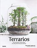 Terrarios: 33 mundos vegetales en recipientes de cristal